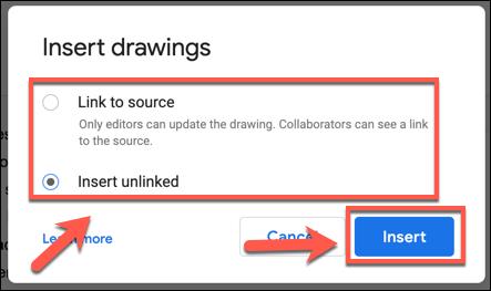 Seleccione las opciones de origen del dibujo y haga clic en Insertar para agregarlas a su documento