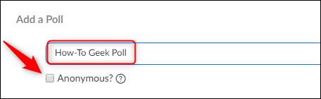 Nombre de la encuesta y opción para hacer respuestas anónimas