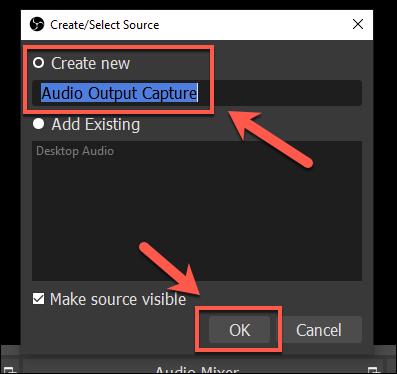 En la ventana Crear / Seleccionar fuente, ingrese un nombre para su fuente de salida y presione OK